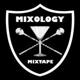 Mixology Mixtape