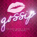 Gossip Ep. 02