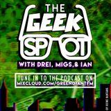 THE GEEK SPOT: Pilot Episode