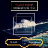 Mr. Smith - Trance Utopia #060 Guestmix (17-05-2017)