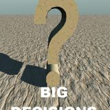 Old Men Stories Episode 126: Big Decisions