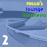Rocco's Lounge Brasileiro 2
