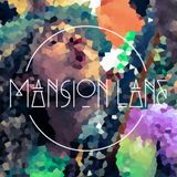 EP//001 Mansion Lane - Funk, Soul, Grooves & Vibes