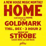 Strobe - HOME live At The Goldmark December 2015 Hour 2