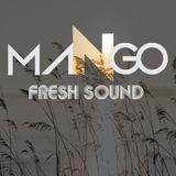 Fresh Sound Live #8 (Don't U worry) by DJ MANGO
