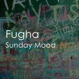 Fugha Sunday Mood 01/04/2018