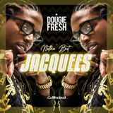 @DougieFreshDJ - Nothin' But Jacquees