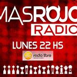MasRojo Radio - Lunes 12.09.16