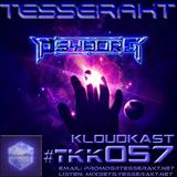 TESSERAKT KLOUDKAST 057 mixed by PSYBORG