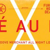 Groove Merchant Presents FUNKSNOTDEAD (02-07-16 part 2 Café Au Lait)