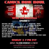 CANUCK INDIE HOUR -  Episode 3