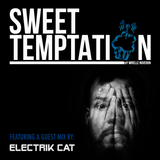 28. Sweet Temptation Radio Show by Mirelle Noveron #28 - Guest Mix From Electrik Cat