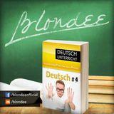 Blondee Deutsch Unterricht 4