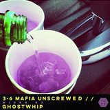 3-6 Unscrewed (Mixed by Ghostwhip)