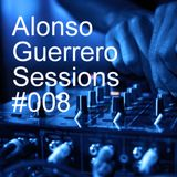 Alonso Guerrero Sessions #008 Vocal Mix Show
