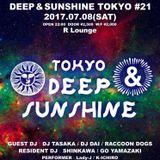 20170708 DJ DAI TRIBAL HOUSE OF DEEP&SUNSHINE TOKYO VOL21 LIVE REC !!