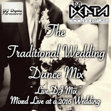 Traditional Wedding Dance Mix (Mixed Live at a 2016 Wedding)