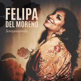 Felipa del Moreno — Jerezaneando (2019)