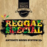 Reggae Special - Antidote Sound System Mix
