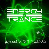 Energy of Trance - hosted by DJ BastiQ - EoTrance #9