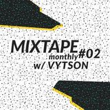 Folks Monthly Mixtape #02 w/ VYTSON
