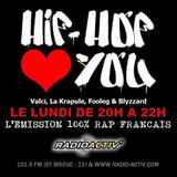Hip Hop Loves You - Saison #5 (01/06/2015) Avec Señor El Kalif, Sacrof, Monf & Junior