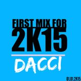 DACCI @ First Mix for 2K15