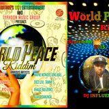 World Peace Riddim - (September 2K15)Mix by DJ INFLUENCE