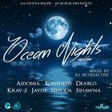 Ocean Nights Riddim Mix [4th Genna] October 2015