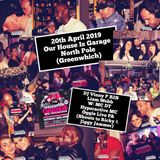 Our House Is Garage. DJ Vinny P B2B Liam Webb, MC DT, Hyperactive MC & Live PA From Oggie 20/4/19