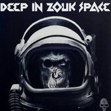 DeeP In ZouK Space (May 2013)