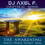 DJ Axel F. - Awakening - Mendja (Chapter 02)