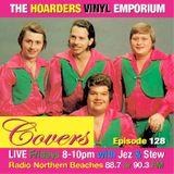 The Hoarders' Vinyl Emporium 128 - 'Covers'