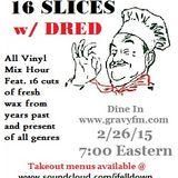 16 Slices 2-26-15 mixcast
