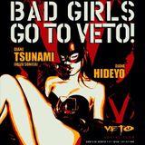 Djane Tsunami - record Mix - VETO at Night GOOD GIRLS GO TO HEAVEN BAD GIRLS GO TO VETO - 31/01/2015