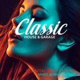 Classic House & Garage - Essential Dance Mix 45