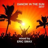 Dancin' In The Sun 2017