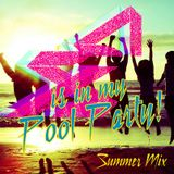 Alex Xenji is in my Pool Party (Summer Mix)