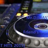 Mr.DJMASTER-X & FRIENDS (2015)