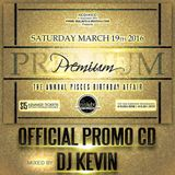 Premium | The annual Pisces Birthday Affair - Saturday March 19th 2016 | Official CD