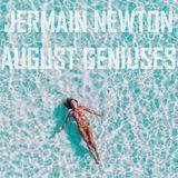August Geniuses - Jermain Newton