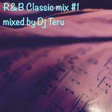 R&B CLASSIC  mix  #1