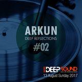Deep Reflections #02| Radio Deep Sound (13/08/2017)
