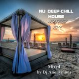 Nu Deep - Chill House  August 2016