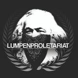 Lumpenproletariat #3 - Mediina apolitichnost