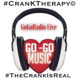 GoGoRadio Live - CranKTherapy (07-29-17)