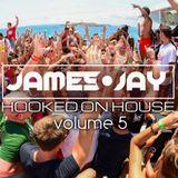#HookedOnHouse - House Sessions Mix 2017 - Volume 5 (Aug 005)