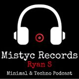MISTYC RECORDS PRESENTS  **Ryan S** Minimal & Techno Podcast 08-01-12