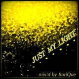 Just My Light @ vol.1 - mix'd by BoriQue [June 2014]