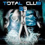 DJ ROBY J - TOTAL CLUB 33